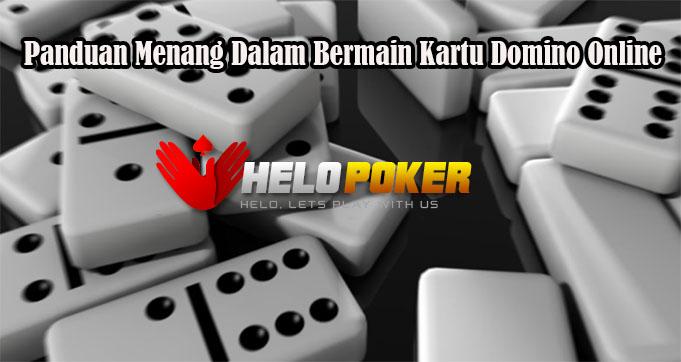 Panduan Menang Dalam Bermain Kartu Domino Online